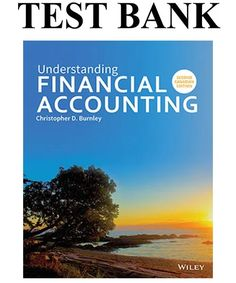 Understanding Financial Accounting Canadian Edition Solutions Manual By Burnley - TestBanko Accounting Certificate, Digital Textbooks, Financial Accounting, Burnley, Good Grades, Manual, This Or That Questions, Cherry, College