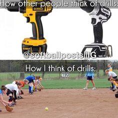 Softball – How I think of drills - Deportes Funny Softball Quotes, Baseball Memes, Softball Cheers, Softball Pictures, Girls Softball, Softball Stuff, Team Pictures, Soccer Memes, Volleyball Quotes