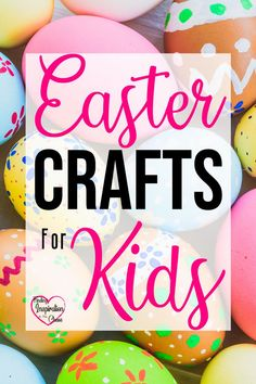 Easter Crafts For Kids: If you are looking for fun crafts to do with your kids this Easter, look no further! This collection has something for all kids. #easter #eastereggs #eastercrafts #easterbasket #toddlers #preschoolers #findinginspirationinthechaos @lanapummill