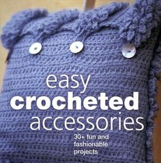 Easy Crocheted Accessories : 30+ Fun and Fashionable Projects by Carol... #crochet #DIY #bestoffer #eBay