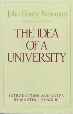 The Idea of A University (Notre Dame Series in the Great Books) by John Henry Cardinal Newman http://www.amazon.com/dp/0268011508/ref=cm_sw_r_pi_dp_g3H.tb1PTQTH6