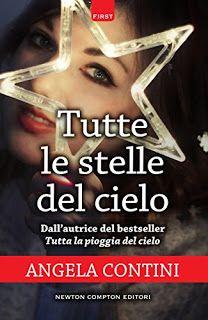 Sedotte Dai Libri: Tutte le stelle del cielo di Angela Contini - Rece...