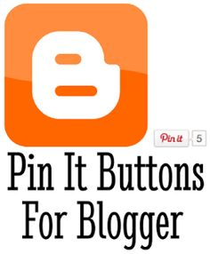 Add Pin It Buttons to Your Blogger Posts
