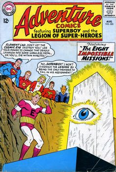 Adventure Comics Legion of Super Heroes - although as a kid I mostly liked Marvel comics, I was a fan of DC's Legion of Super-Heroes