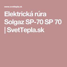 Elektrická rúra Solgaz SP-70 SP 70 | SvetTepla.sk