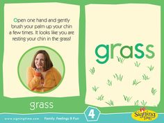 GRASS: Open one hand and gently brush your palm up your chin a few times. Like you're resting your chin in the grass! Sign Language Book, American Sign Language, Pecs Communication, Sign Language For Toddlers, Asl Videos, Baby Learning, Learning Asl, Asl Signs, School Signs
