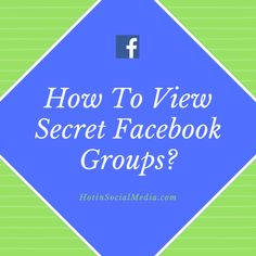 How To View Secret Facebook Groups? Private Facebook, Facebook Search, Types Of Work, Entrepreneurship, Business Women, The Secret, Knowing You, Blogging, How To Remove