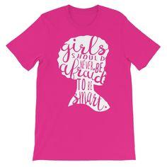 Girls Should Never Be Afraid Unisex short sleeve t-shirt