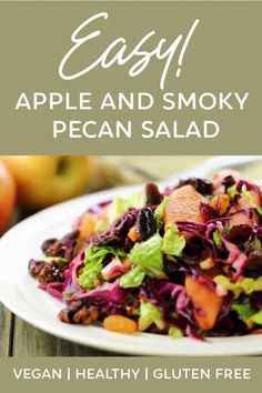 This Apple and Smoky Pecan Salad is easy to make, great for you and full of DELICIOUS fall flavors! Makes a great light meal all by itself! #easy #vegan #gluten #free #healthy #fall #salad #apple #pecan #clean #eating #low #calorie