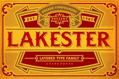 Ad: OFF LAKESTER FONT FAMILY by AgungMaskund on Lakester is a layered type family. Comes with 4 font system that can be layered to create different effect (regular,shadow,inline,inline Vintage Fonts, Vintage Signs, Vintage Typography, Poster Vintage, Vintage Ephemera, Old School Fonts, Circus Font, Site Website, Vintage Modern