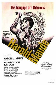 Harold And Maude One of my favorite movies for the music and the love of life!!!