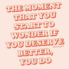 You Deserve Better, Calm, In This Moment, Words, Quotes, Instagram, Bedroom, Quotations, Quote