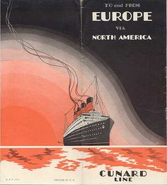 """To and From Europe via North America - Cunard Line,"" circa 1928"