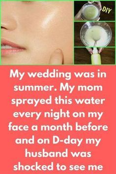 My wedding was in summer. My mom sprayed this water every night on my face a month before and on D-day my husband was shocked to see me This is a summer glow serum that will rejuvenate your skin and will give beautiful radiant glow to your skin. Is you use it daily, it will keep your skin well moisturized and will remove all pigmentation, dark spots, sun tan from your skin Ingredients: Fresh cucumber juice Aloe vera gel Vitamin E capsule – 2 …
