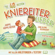 Die 40 besten Kniereiter-Lieder Toddler Craft Ideas - Fun Ideas to Have a Blast With Your Baby! Toddler And Baby Room, Toddler Toys, Baby Kids, Papa Baby, Baby Co, Baby Singing, Kindergarten Portfolio, Baby Steps, Craft Activities For Kids