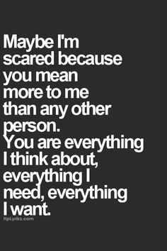 xo...I love you! I hope this is how you feel for me & that's why you become distant after being so close!!