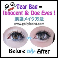 Golly-Locks: Gyaru Makeup Trend: Tear Bag Tutorial/ Pictorial