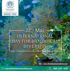 #Earth is inhabited by various living organisms in diverse habitats; inter alia, terrestrial, marine and aquatic ecosystems. #ChanakyaIASAcademy wishes you for #InternationalDayforBiologicalDiversity, to celebrate an array of biological diversity we live in between. Happy Life!