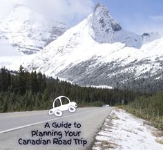 A Guide to Planning Your Canadian Road Trip