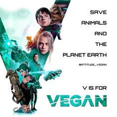 "Join the resistance - Save animals + the planet, be a hero, choose love. Evolve • Based on a poster for the movie ""Valerian"" produced by EuropaCorp • #vegan #govegan #love #animal #animals #cute #valerian #food #foodporn #muscle #sexy #workout #meme #funny #lol #veganmeme #vegancommunity #evole #evolution #future #rihanna"