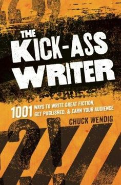 Buy The Kick-Ass Writer: 1001 Ways to Write Great Fiction, Get Published, and Earn Your Audience by Chuck Wendig and Read this Book on Kobo's Free Apps. Discover Kobo's Vast Collection of Ebooks and Audiobooks Today - Over 4 Million Titles! Fiction Writing, Writing Advice, Writing Resources, Writing Help, Writing Prompts, Dissertation Writing, Writing Ideas, Writers Write, Writing Inspiration