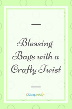 Blessing Bags for the Homeless, Duct Tape Crafts