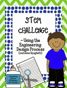 The BEST ever STEM activity! This set includes a poster set of Engineering Design Process Steps!