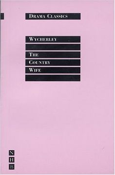 The Country Wife (Drama Classics)…