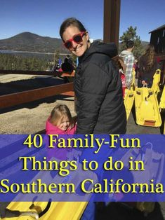 40 Family-Fun Things to do in Southern California.  #California #Family #Travel