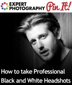How to take Professional Black and White Headshots