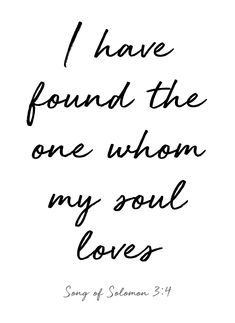 I Have Found The One Whom My Soul Loves Free Printable