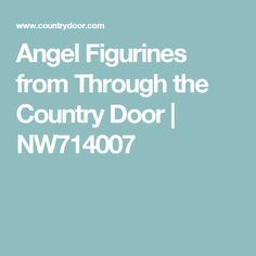 Angel Figurines from Through the Country Door | NW714007