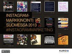 Instagram-markkinointi Suomessa 2013 Social Media Statistics, Employer Branding, Digital Marketing, Instagram, Infographics, Life, Information Graphics, Infographic, Infographic Illustrations