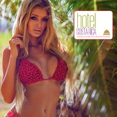 Hotel Costa Rica - Luxurious Music From Around the World