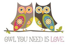 'Owl You Need is Love' by ItsHueILove