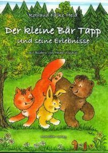 Leseproben für kleine Schmökerratten: Der kleine Bär Tapp von Rotraud Falke-Held