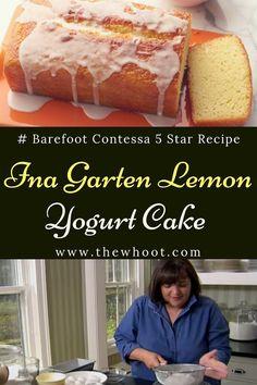 Ina Garten's Famous 5 Star Lemon Yogurt Cake Lemon Dessert Recipes, Köstliche Desserts, Lemon Recipes, Sweet Recipes, Baking Recipes, Delicious Desserts, Cake Recipes, Recipes With Yogurt, Lemon Yogurt Cake