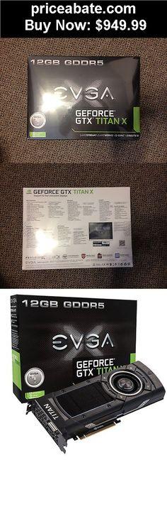 Computer-Parts: EVGA GeForce GTX TITAN X 12 GB GDDR5 Graphics Card 12G-P4-2990-KR - BUY IT NOW ONLY $949.99