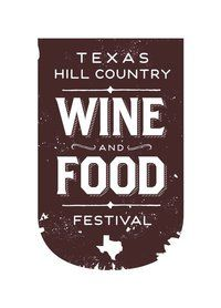 Texas Hill Country Wine & Food Festival - Texas is one of the fastest growing wine regions in the U.S.
