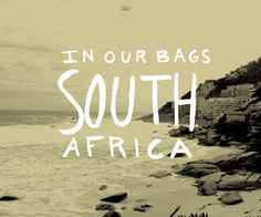 What is In our Bags: South Africa  |  The Fresh Exchange