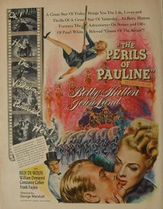1940's: The Perils Of Pauline MOVIE ADVERTISEMENT. William Demarest, billy De Wolfe, Constance Collier.  Extracted from an issue of LIFE magazine.