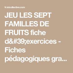 JEU LES SEPT FAMILLES DE FRUITS fiche d'exercices - Fiches pédagogiques gratuites FLE