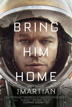 The Martian Movie Poster. Saw the trailer for this and I'm soooooo excited! Love Matt Damon and Sebastian Stan.