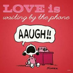 snoopy : Love is waiting by the phone. Snoopy Valentine's Day, Snoopy Love, Snoopy And Woodstock, Snoopy Cartoon, Peanuts Cartoon, Peanuts Snoopy, Lucy Van Pelt, Snoopy Pictures, Snoopy Quotes