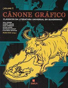 """Livro """"Cânone Gráfico - Coleção Clássicos da Literatura Universal em Quadrinhos"""", de Russ Kick"""