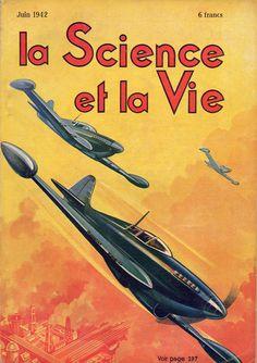 LA SCIENCE ET LA VIE - N. 298 Giugno 1942 - Illustrated front cover
