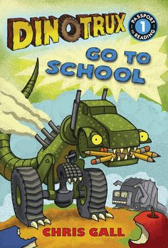 DINOTRUX GO TO SCHOOL, By Chris Gall. Today is the first day of school and the Dinotrux are nervous! What will they eat for lunch? Will their teacher be nice? But the Dinotrux don't need to worry. They can help each other. And school isn't scary. It's fun, especially when you are part dinosaur and part truck! (LB Kids, July 8, 2014) Ages: 4-8