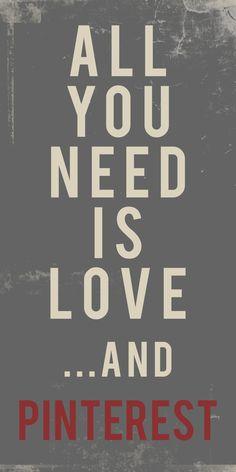 Love & Pinterest :)