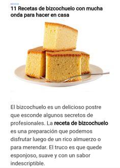 Las 11 RECETAS DE BIZCOCHUELO que son una verdadera joya de la repostería ¡Te van a encantar! Pan Bread, Spanish Food, Coffee Time, Cornbread, Vanilla Cake, Cake Recipes, Bakery, Cupcakes, Cheese