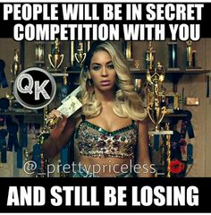 Ugh. STORY OF MY LIFE! Def NO competition. NONE WHATSOEVER!